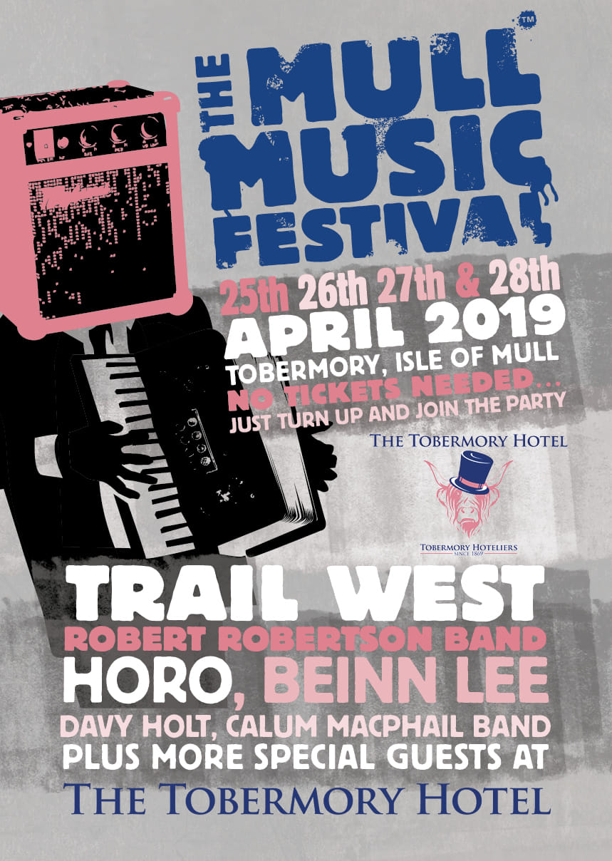 Mull Music Festival 2019 poster for the Tobermory Hotel